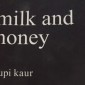 Cover of Rupi Kaur's book, Milk and Honey. Taken by Emily Llewellyn