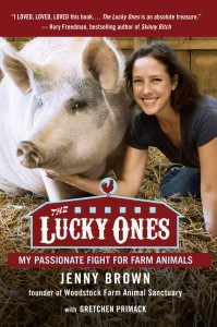 """Brown's book, """"The Lucky Ones: My Passionate Fight for Farm Animals""""."""